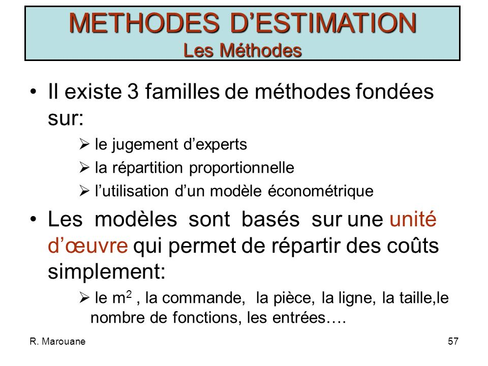 METHODES D'ESTIMATION Les Méthodes