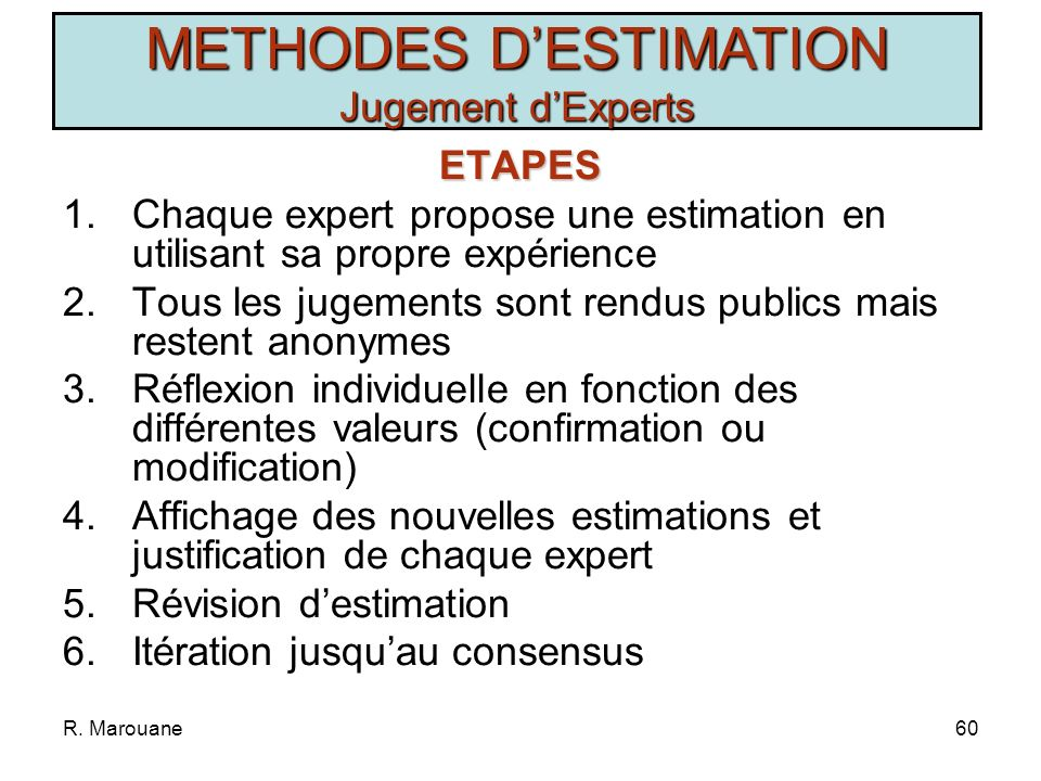 METHODES D'ESTIMATION Jugement d'Experts