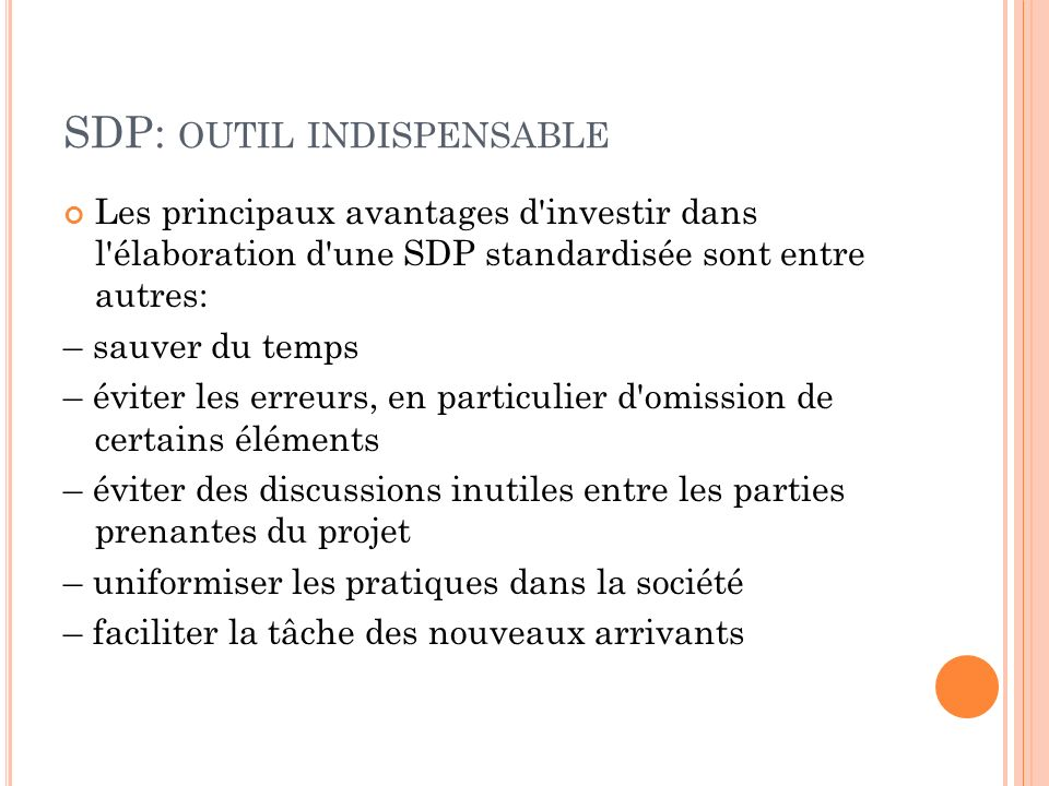 SDP: outil indispensable