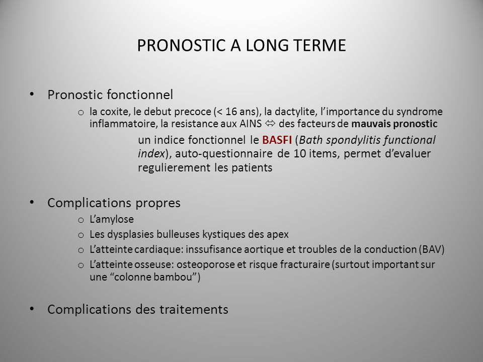 PRONOSTIC A LONG TERME Pronostic fonctionnel Complications propres