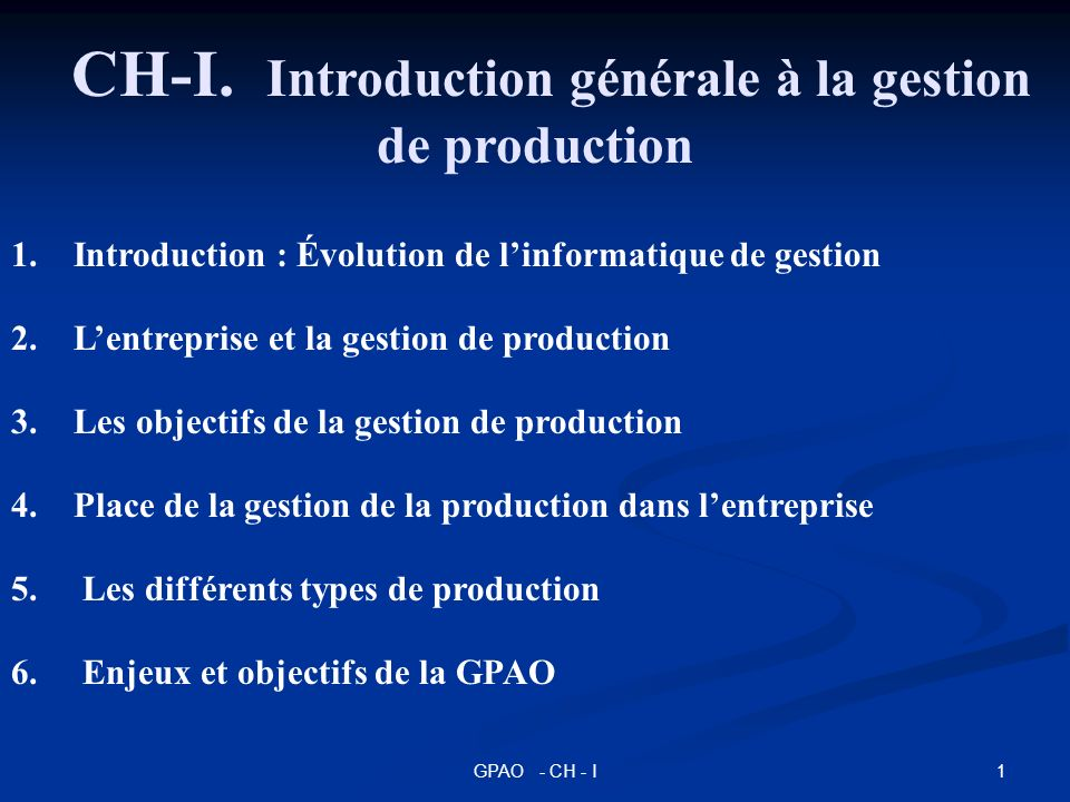 CH-I. Introduction générale à la gestion de production