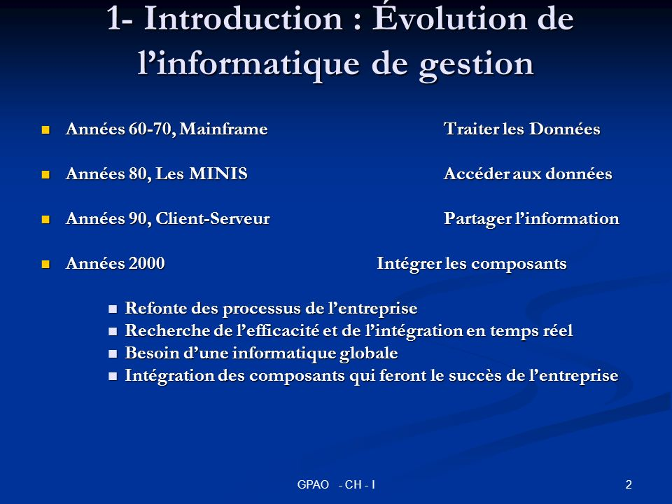 1- Introduction : Évolution de l'informatique de gestion