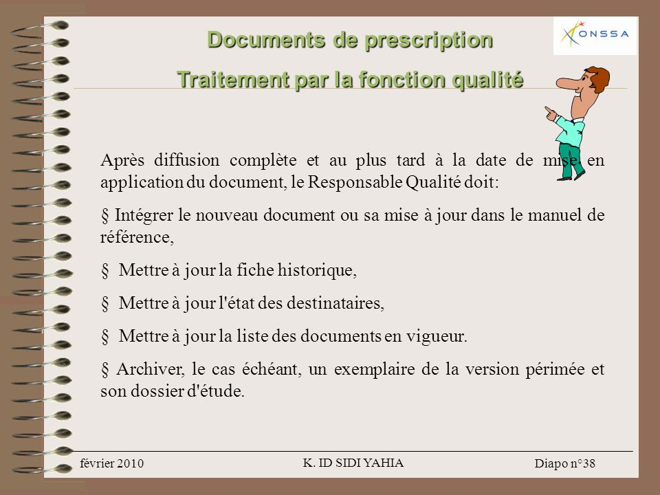 Documents de prescription Traitement par la fonction qualité