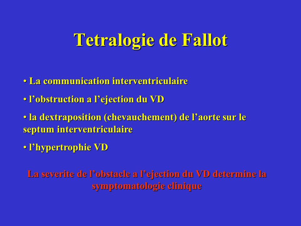 Tetralogie de Fallot La communication interventriculaire