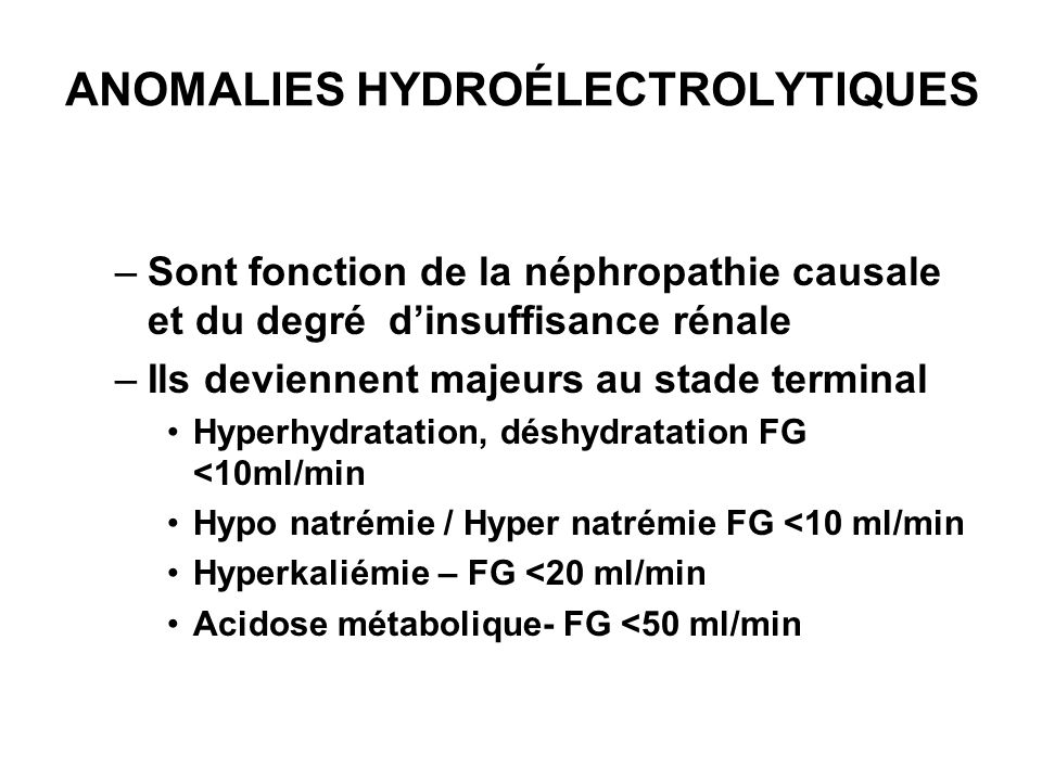 ANOMALIES HYDROÉLECTROLYTIQUES