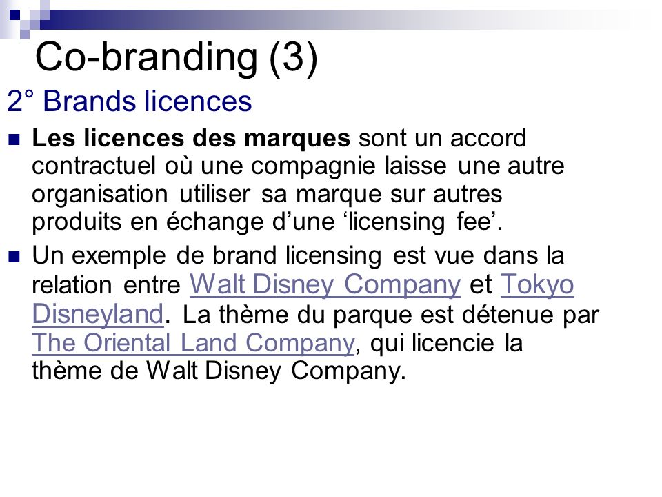 Co-branding (3) 2° Brands licences