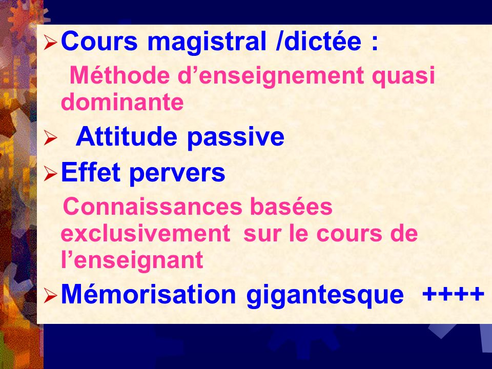 Cours magistral /dictée :