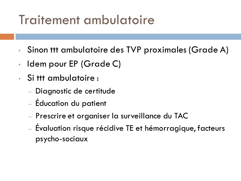 Traitement ambulatoire