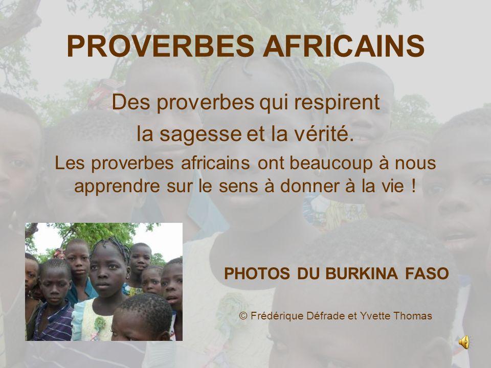 proverbes africains des proverbes qui respirent ppt video online t l charger. Black Bedroom Furniture Sets. Home Design Ideas