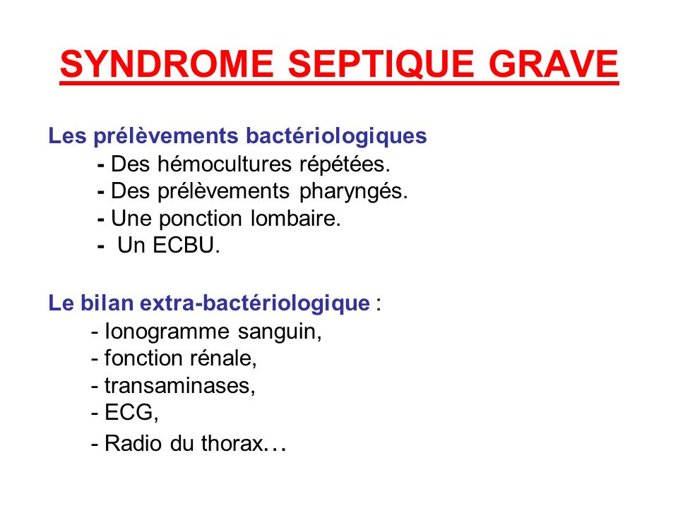 SYNDROME SEPTIQUE GRAVE