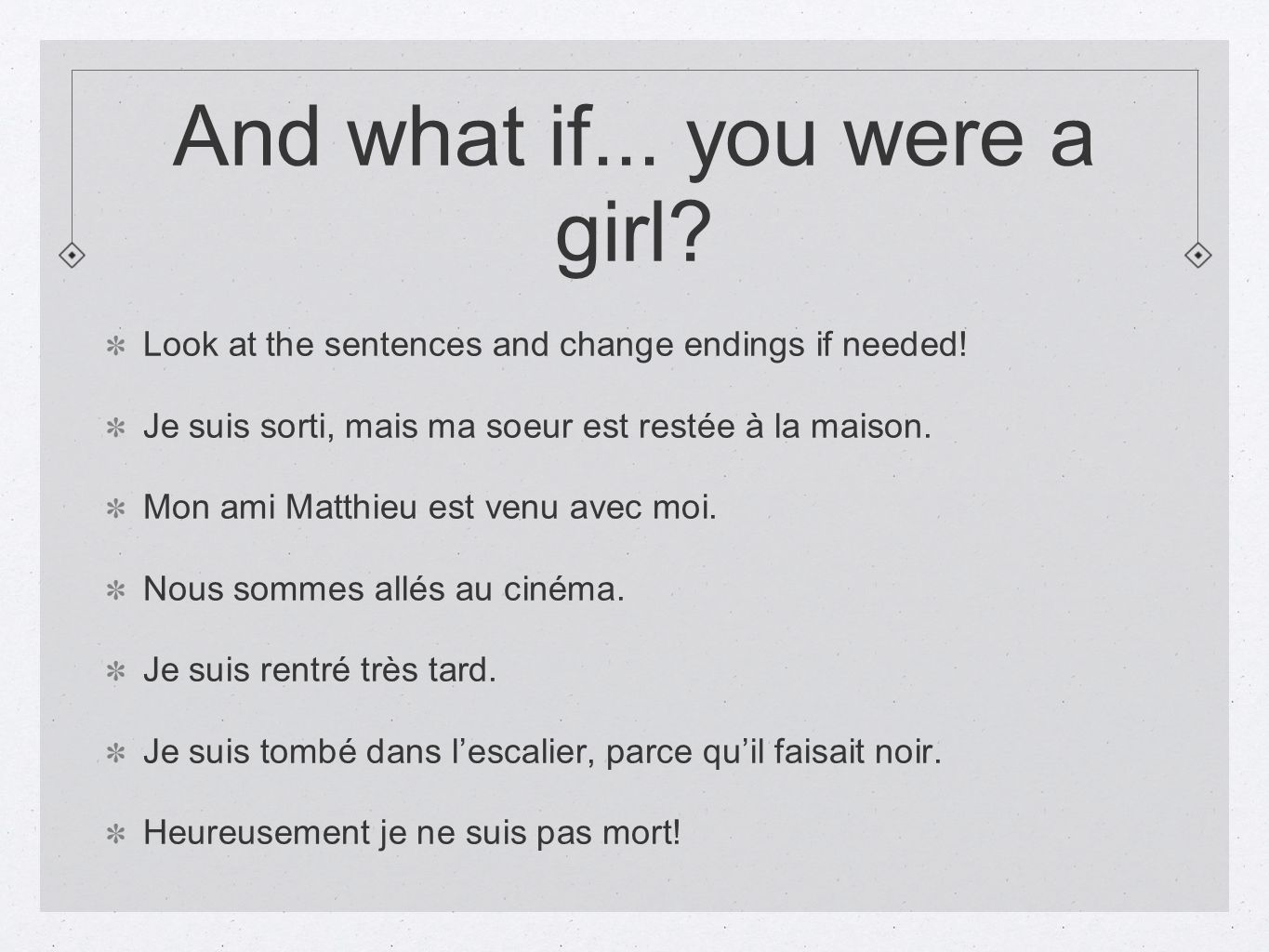 And what if... you were a girl