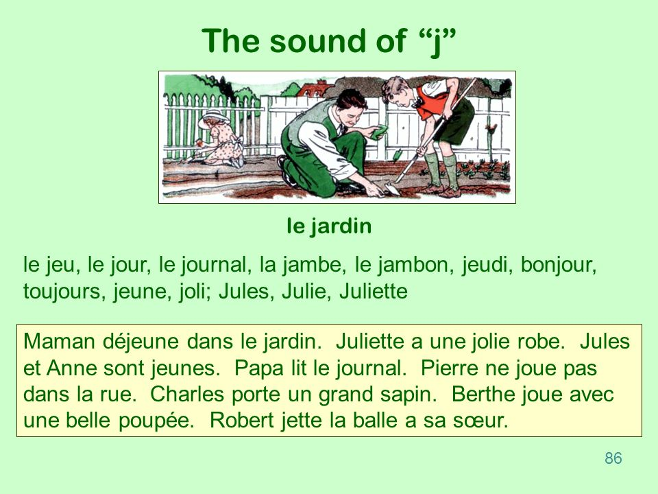 The sound of j le jardin