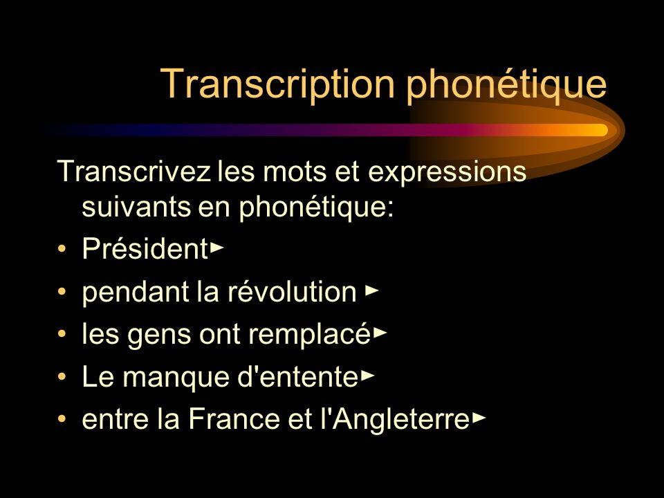 Transcription phonétique