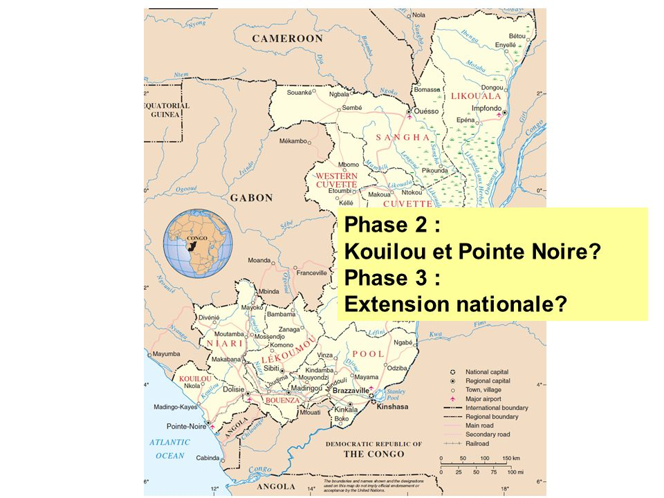 Phase 2 : Kouilou et Pointe Noire Phase 3 : Extension nationale