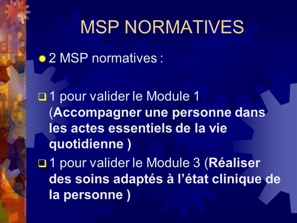 MSP NORMATIVES 2 MSP normatives :
