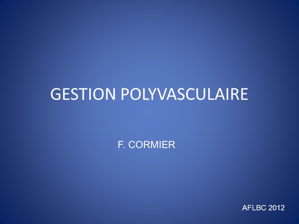 GESTION POLYVASCULAIRE