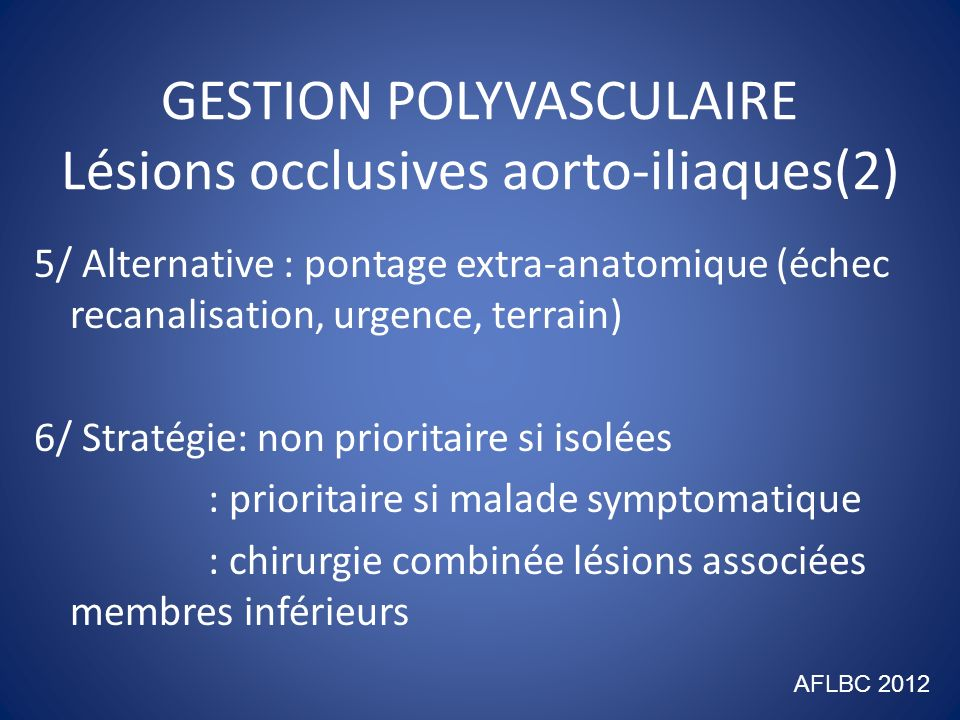 GESTION POLYVASCULAIRE Lésions occlusives aorto-iliaques(2)