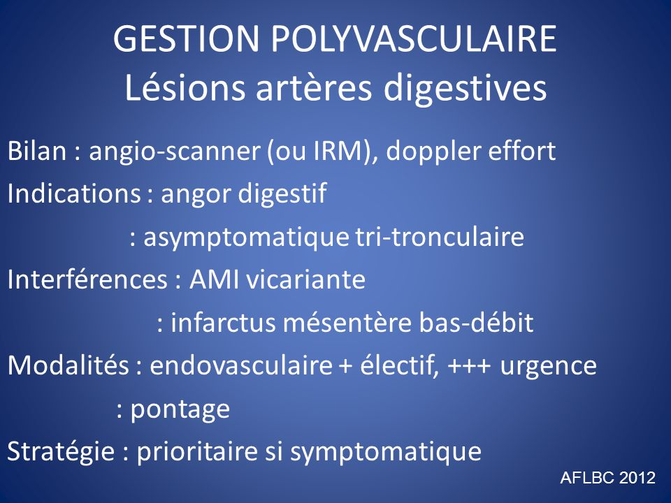 GESTION POLYVASCULAIRE Lésions artères digestives
