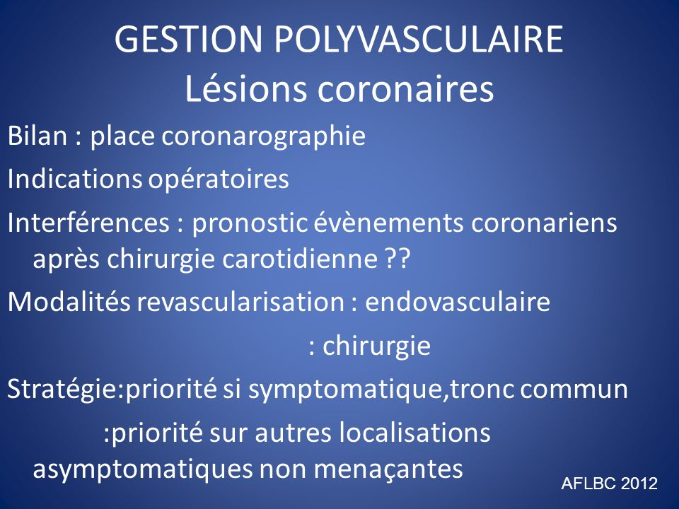 GESTION POLYVASCULAIRE Lésions coronaires