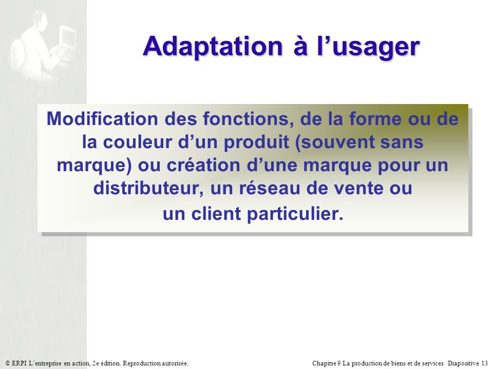 Adaptation à l'usager