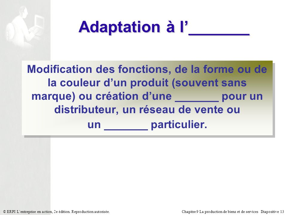 Adaptation à l'_______