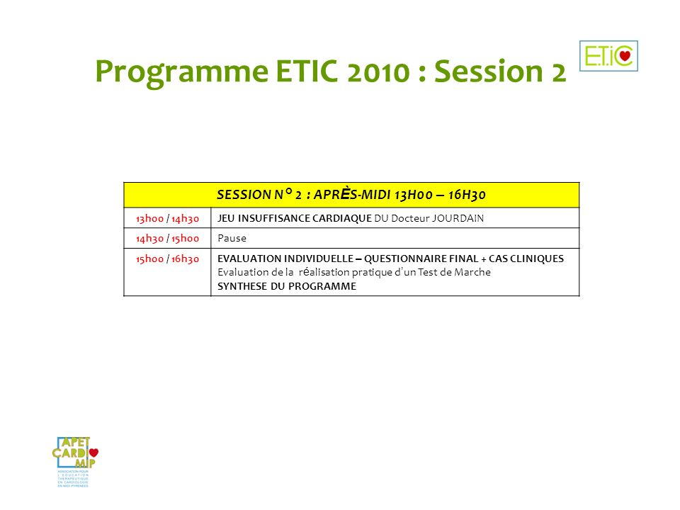Programme ETIC 2010 : Session 2