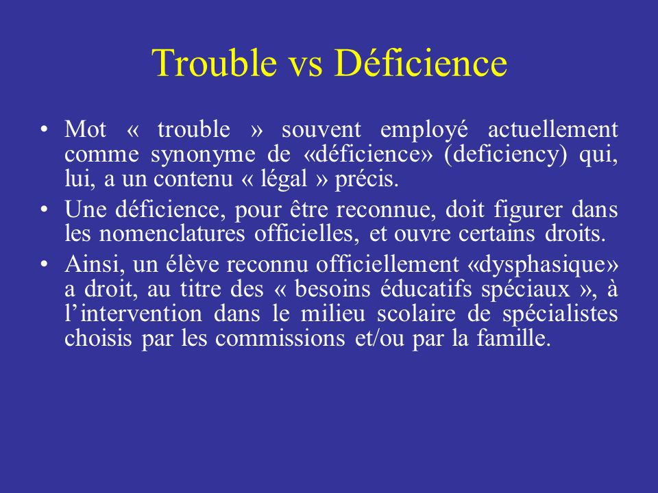 Trouble vs Déficience
