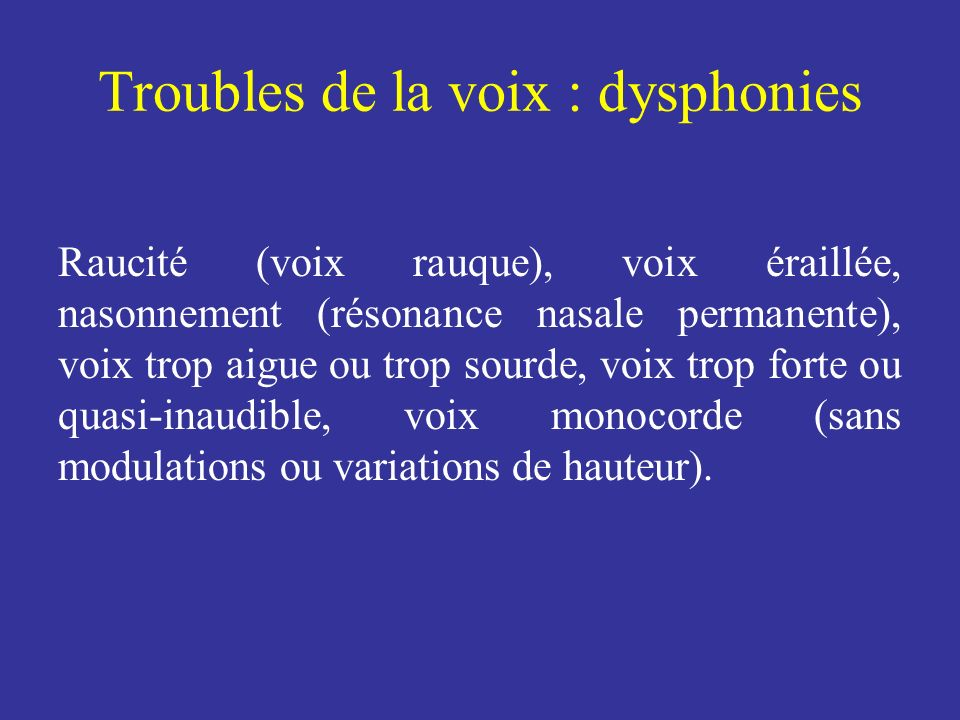 Troubles de la voix : dysphonies