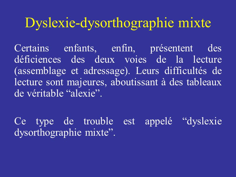Dyslexie-dysorthographie mixte