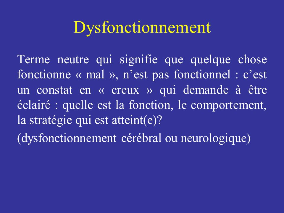 Dysfonctionnement