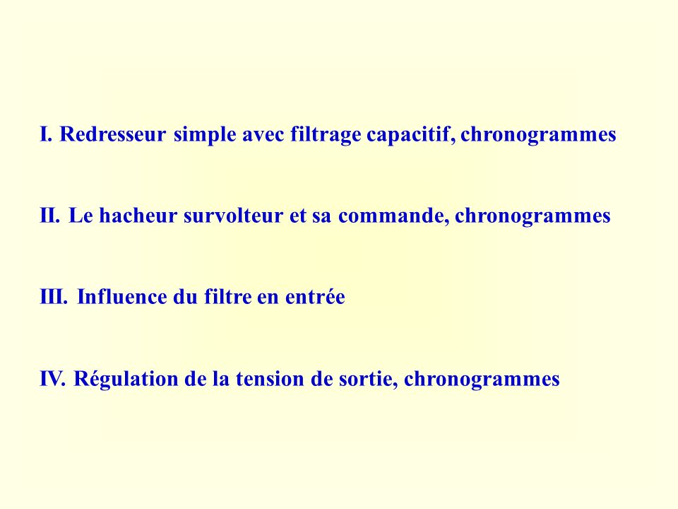 I. Redresseur simple avec filtrage capacitif, chronogrammes