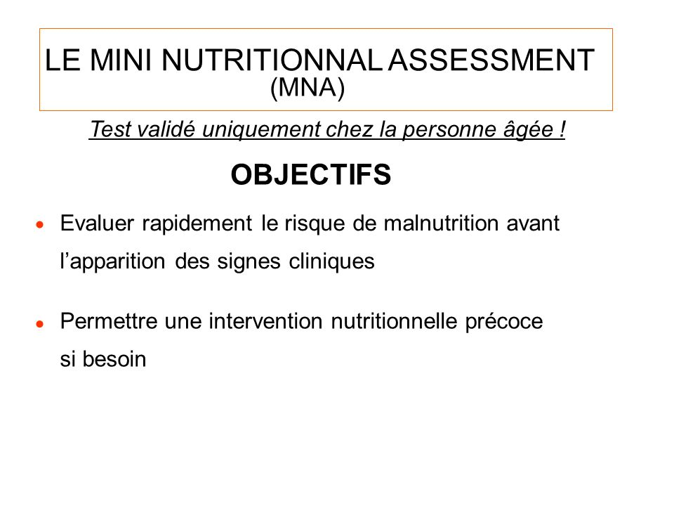 LE MINI NUTRITIONNAL ASSESSMENT