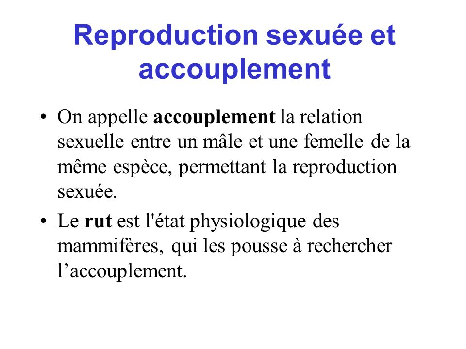 Reproduction sexuée et accouplement