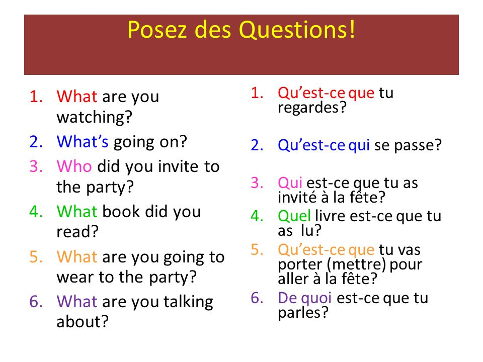 Posez des Questions! What are you watching What's going on