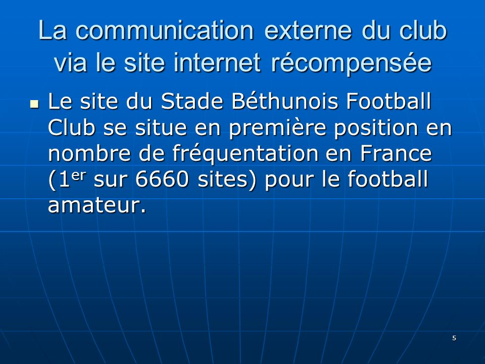 La communication externe du club via le site internet récompensée