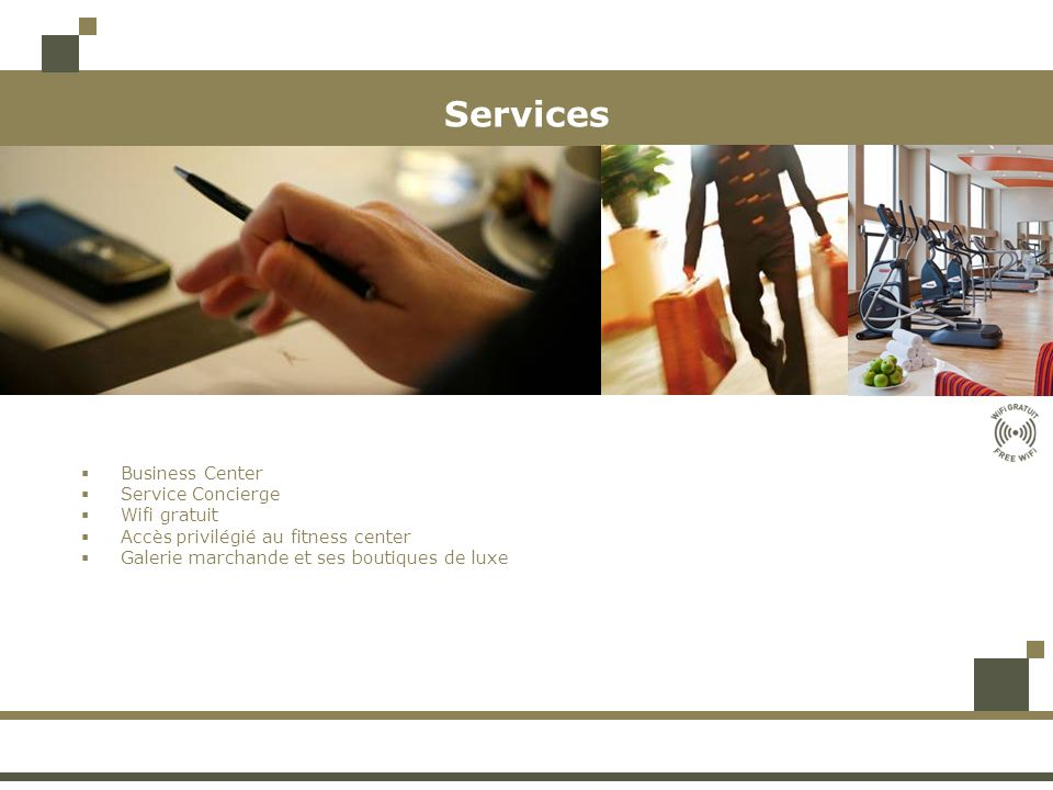 Services Business Center Service Concierge Wifi gratuit