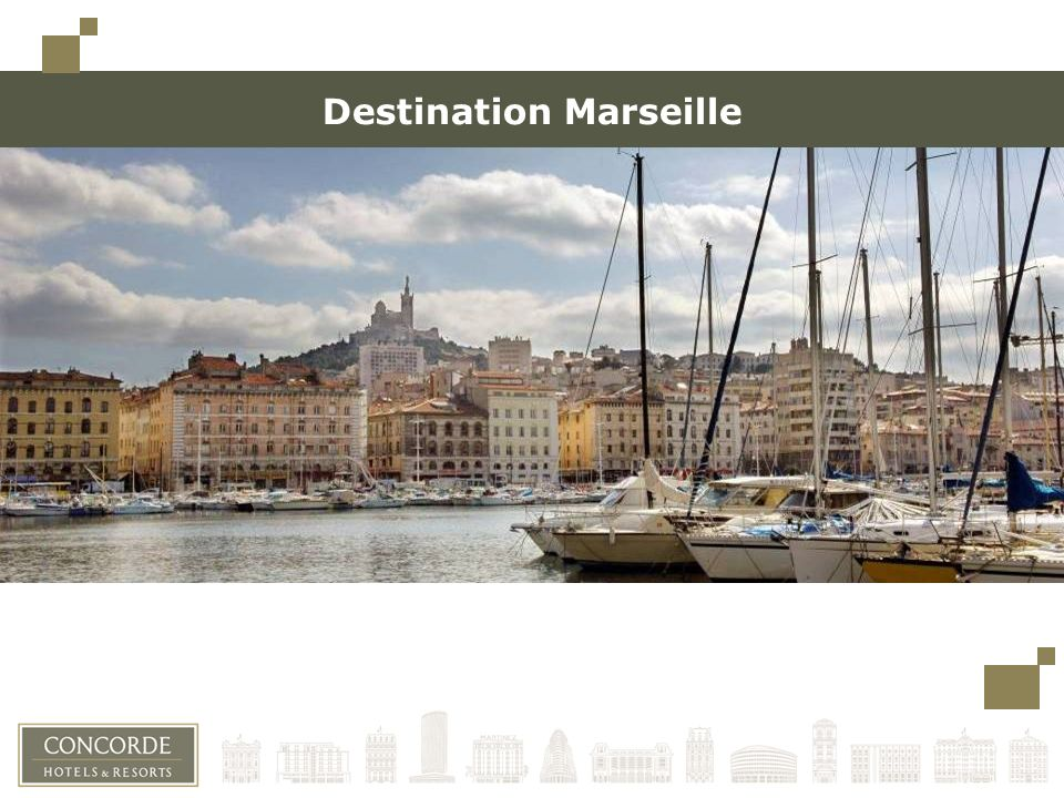 Destination Marseille