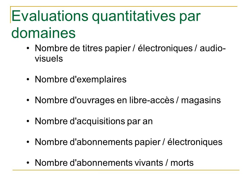 Evaluations quantitatives par domaines