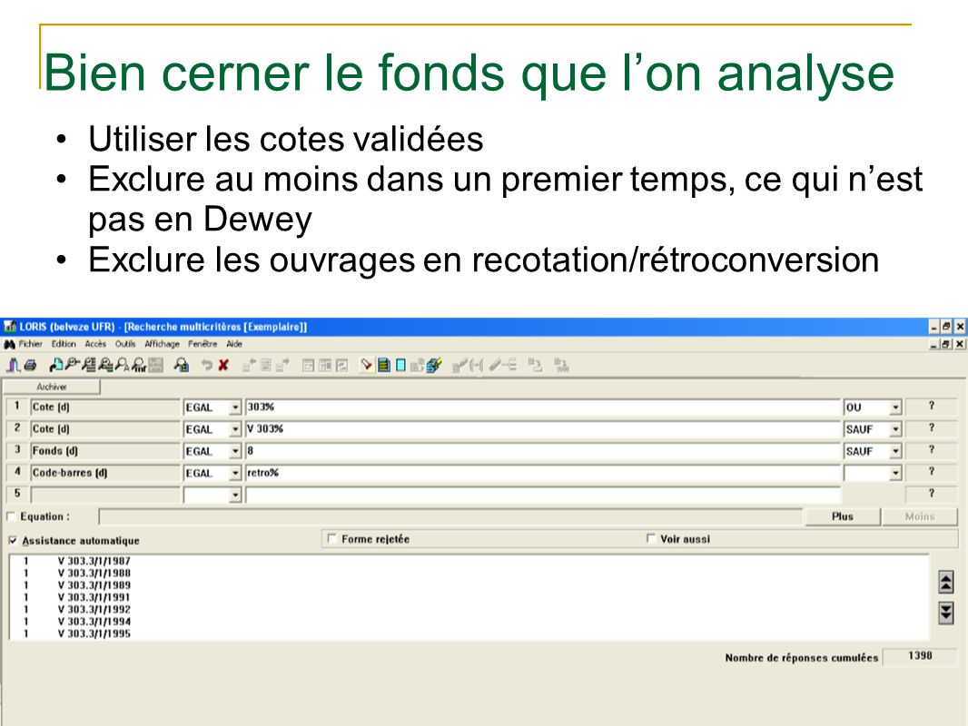 Bien cerner le fonds que l'on analyse