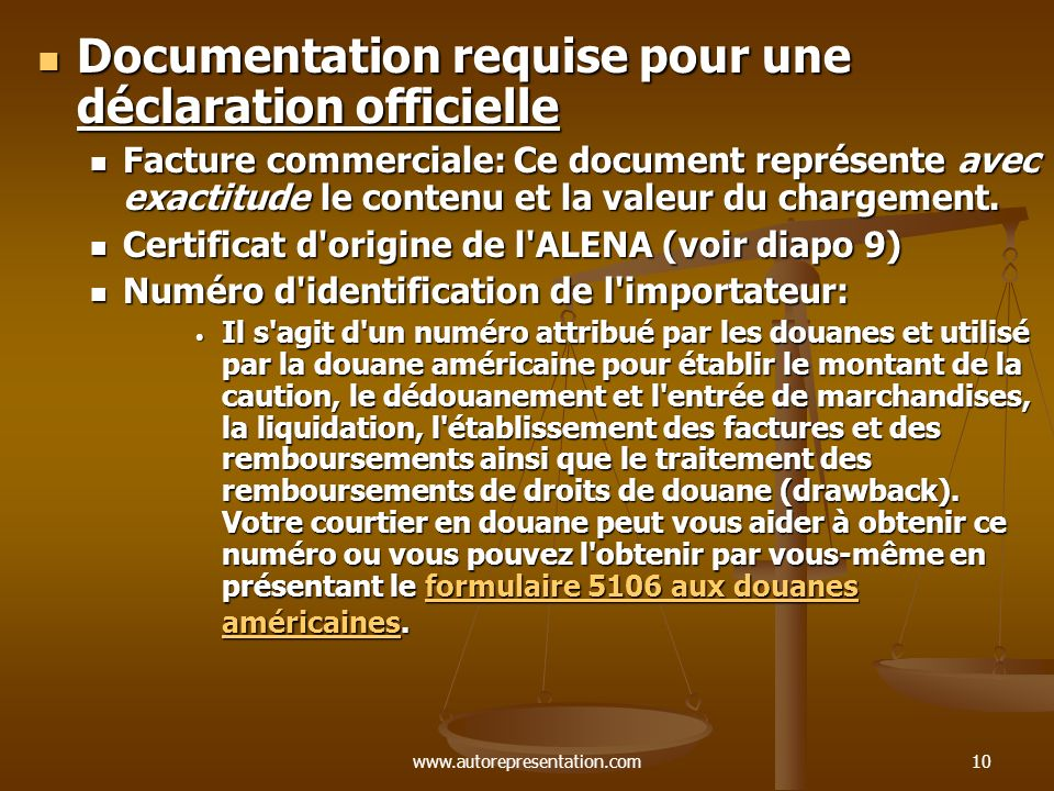 Documentation requise pour une déclaration officielle