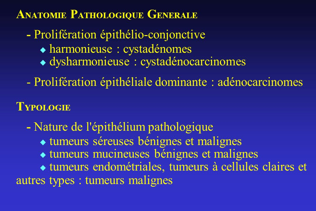 ANATOMIE PATHOLOGIQUE GENERALE - Prolifération épithélio-conjonctive