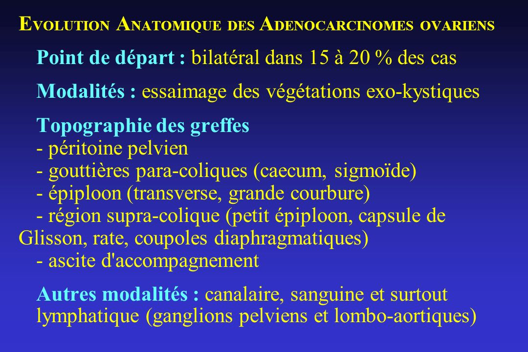 EVOLUTION ANATOMIQUE DES ADENOCARCINOMES OVARIENS