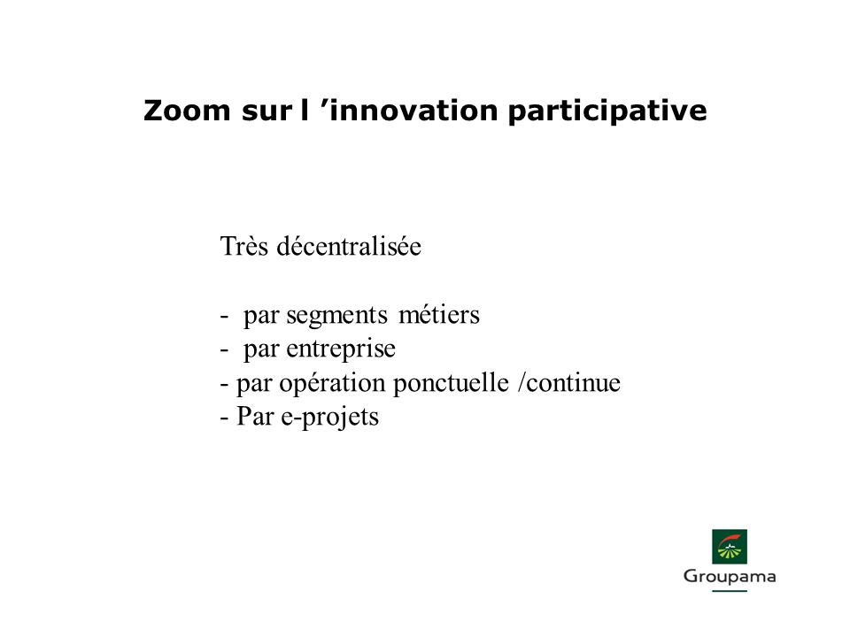 Zoom sur l 'innovation participative