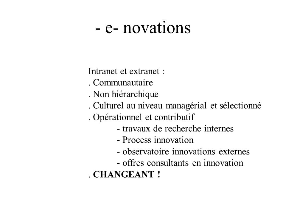 - e- novations Intranet et extranet : . Communautaire