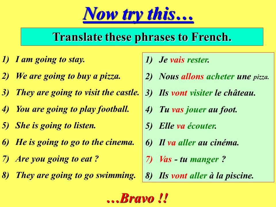 Translate these phrases to French.