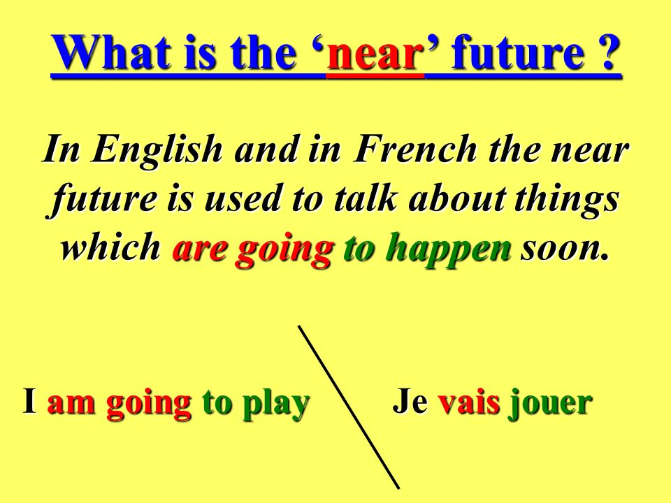 What is the 'near' future