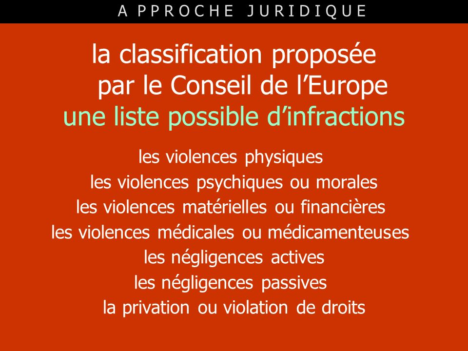la classification proposée par le Conseil de l'Europe