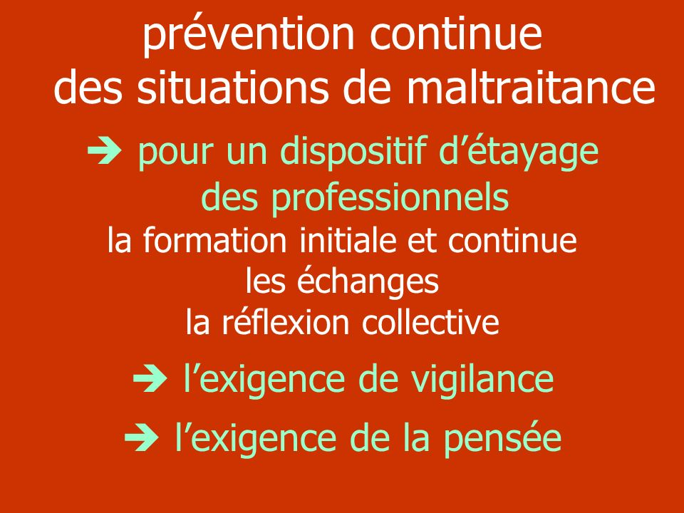prévention continue des situations de maltraitance