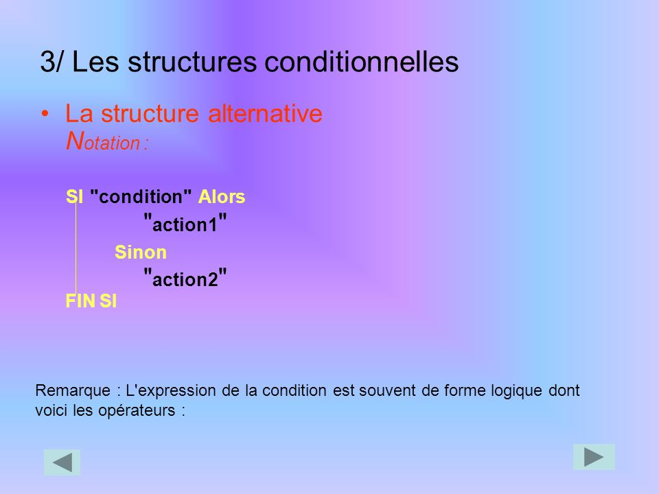 3/ Les structures conditionnelles