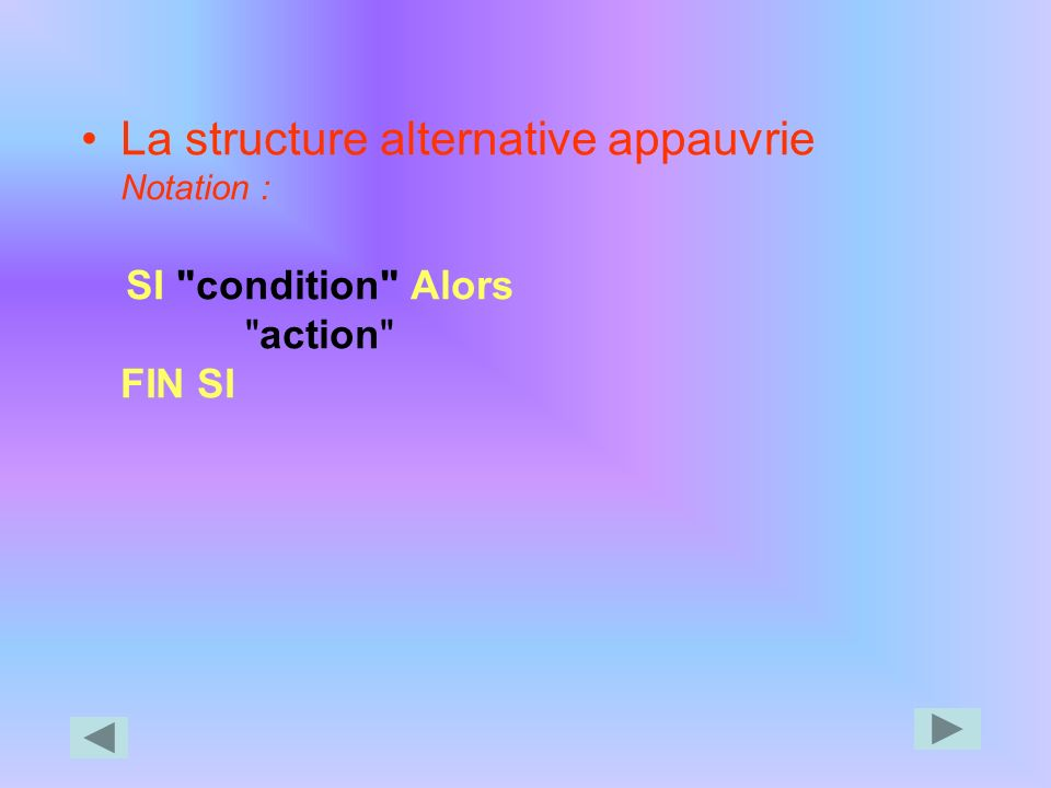 La structure alternative appauvrie Notation :